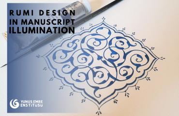 Rumi Design in Manuscript Illumination