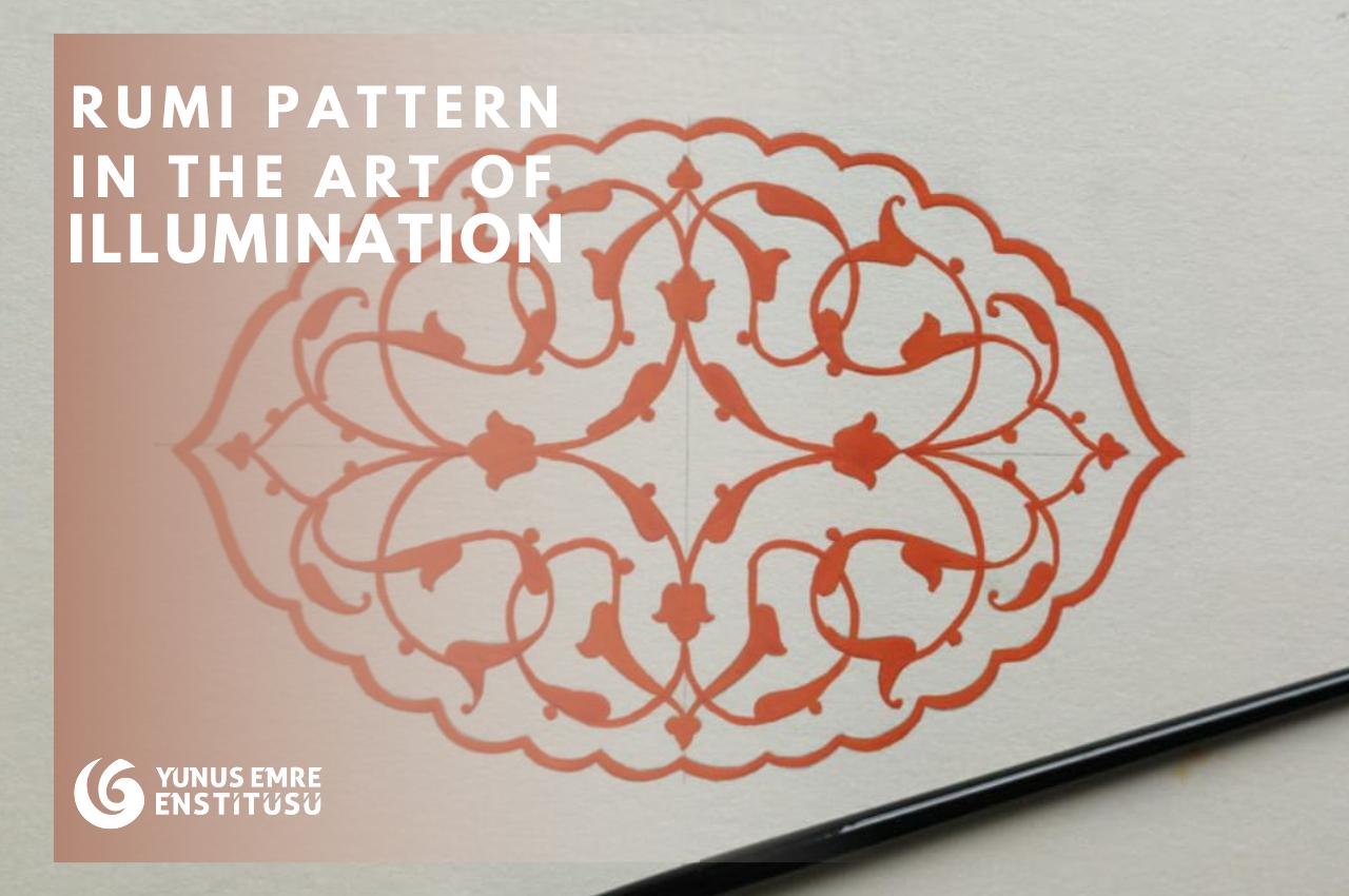 Rumi Pattern in the Art of Illumination
