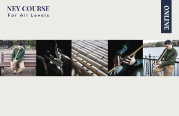 Ney Course for All Levels